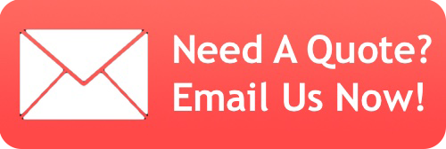 Need A Quote? Email Us Now!